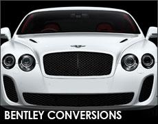 Bentley Conversions